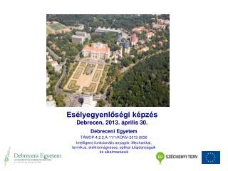 Esélyegyenlőségi képzés Debrecen, 2013. április 30.