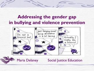 Addressing the gender gap  in bullying and violence prevention