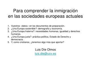 Para comprender la inmigración en las sociedades europeas actuales