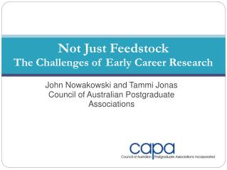 John Nowakowski and Tammi Jonas Council of Australian Postgraduate Associations