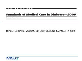 DIABETES CARE, VOLUME 32, SUPPLEMENT 1, JANUARY 2009