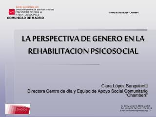 LA PERSPECTIVA DE GENERO EN LA REHABILITACION PSICOSOCIAL