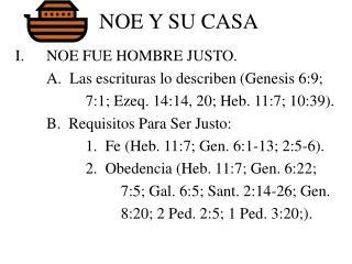 NOE Y SU CASA