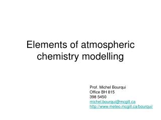 Elements of atmospheric chemistry modelling
