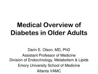 Medical Overview of Diabetes in Older Adults