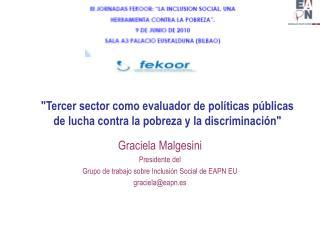 Graciela Malgesini Presidente del  Grupo de trabajo sobre Inclusión Social de EAPN EU