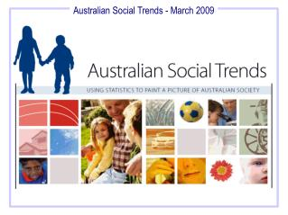 Australian Social Trends on the  ABS website