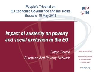 People�s Tribunal on  EU Economic Governance and the Troika Brussels, 16 May 2014