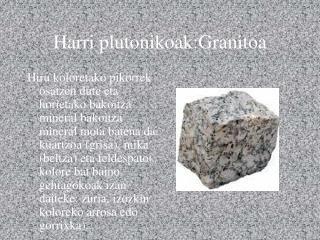 Harri plutonikoak:Granitoa