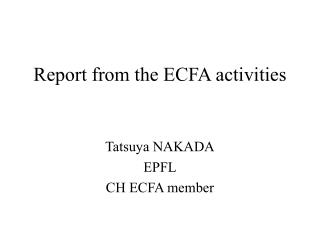 Report from the ECFA activities