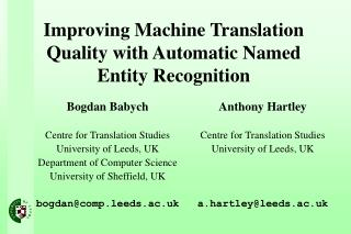 Improving Machine Translation Quality with Automatic Named Entity Recognition