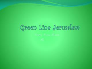 Green Line Jerusalem