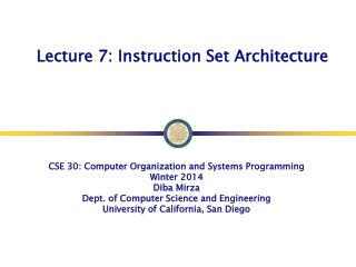 Lecture 7: Instruction Set Architecture
