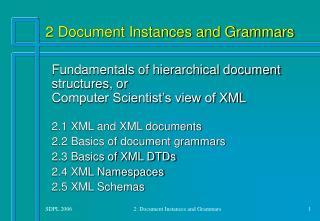 2 Document Instances and Grammars