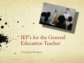 IEP's  for the General Education Teacher