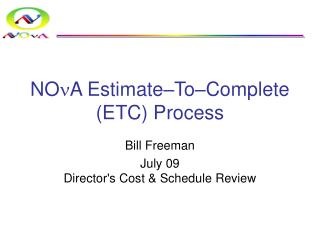 NO n A Estimate–To–Complete (ETC) Process