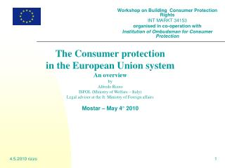 The Consumer protection  in the European Union system An overview by Alfredo Rizzo