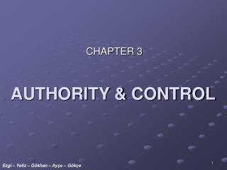 AUTHORITY & CONTROL