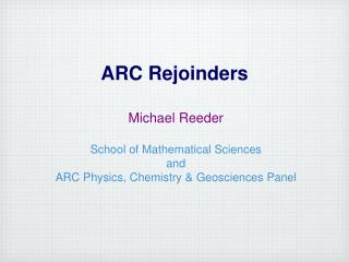 ARC Rejoinders