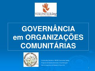 GOVERN � NCIA  em ORGANIZA� �E S COMUNIT �RIAS