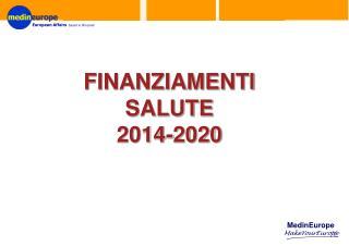 FINANZIAMENTI SALUTE 2014-2020