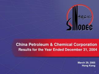 China Petroleum & Chemical Corporation Results for the Year Ended December 31, 2004