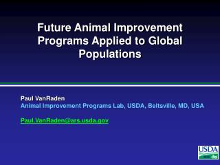 Future Animal Improvement Programs Applied to Global Populations