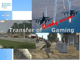 Transfer of      Gaming