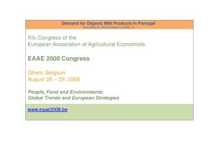 XII th Congress of the European Association of Agricultural Economists EAAE 2008  Congress