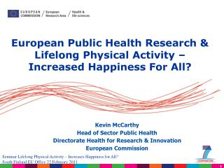 European Public Health Research & Lifelong Physical Activity – Increased Happiness For All?