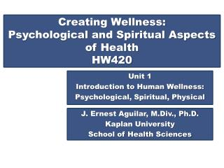 Creating Wellness: Psychological and Spiritual Aspects of Health HW420
