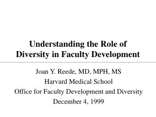 Understanding the Role of Diversity in Faculty Development