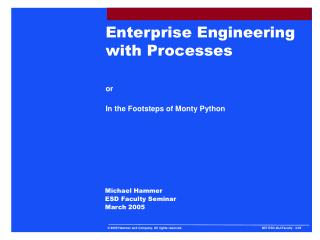 Enterprise Engineering with Processes  or  In the Footsteps of Monty Python
