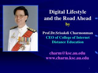 Digital Lifestyle  and the Road Ahead by