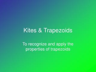 Kites & Trapezoids