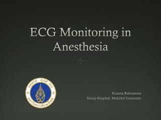 ECG Monitoring in Anesthesia