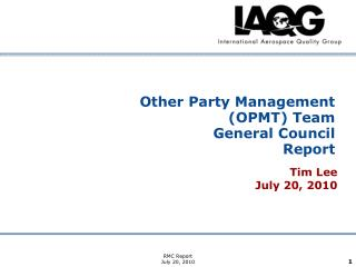 Other Party Management (OPMT) Team General Council Report