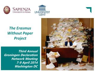 The Erasmus Without Paper Project