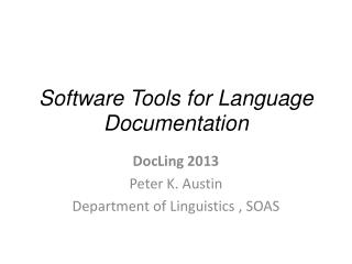 Software Tools for Language Documentation