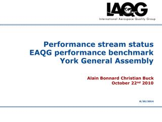 Performance stream status EAQG performance benchmark York General Assembly