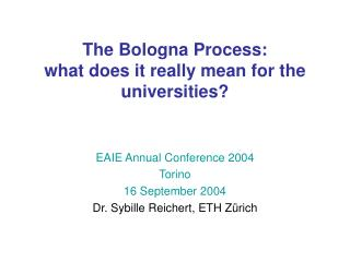 The Bologna Process: what does it really mean for the universities?