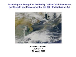 Michael J. Bodner        AOSC 617     31 March 2006