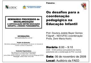 SEMINÁRIO PROCESSOS de ESCOLARIZAÇÃO A ARTICULAÇÃO ENTRE EDUCAÇÃO INFANTIL e ENSINO FUNDAMENTAL