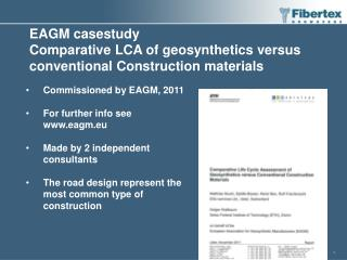 EAGM casestudy Comparative  LCA of  geosynthetics  versus  conventional  Construction  materials