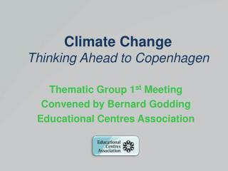 Climate Change   Thinking Ahead to Copenhagen