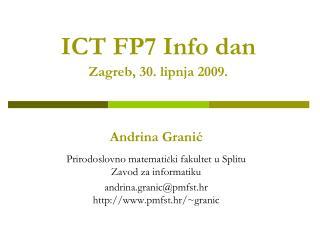 ICT FP7 Info dan Zagreb, 30. lipnja 2009.