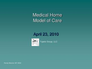 Medical Home  Model of Care