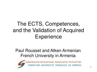 The ECTS, Competences,  and the Validation of Acquired Experience