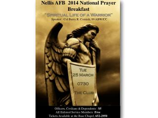 "Nellis AFB  2014 National Prayer  Breakfast ""Spiritual Life of a Warrior"""