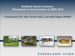 Breakout Session Summary: Planning for Invasives Session at GEER 2015